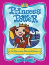 The Mysterious, Mournful Maiden (eBook): Princess Power Series, Book 4
