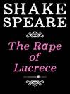 The Rape of Lucrece (eBook): A Poem