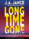 Long Time Gone (MP3): J. P. Beaumont Series, Book 16