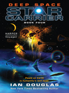 Deep Space (eBook): Star Carrier Series, Book 4