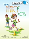 Fancy Nancy and the Mean Girl (MP3)