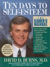 Ten Days to Self-Esteem (eBook): The Leader's Manual