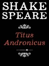 Titus Andronicus (eBook): A Tragedy