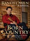 Born Country (eBook): How Faith, Family, and Music Brought Me Home