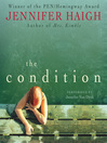 The Condition (MP3): A Novel