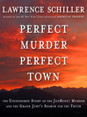 Perfect Murder, Perfect Town (MP3): JonBenet and the City of Boulder