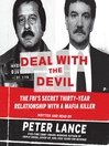 Deal with the Devil (MP3): The FBI's Secret Thirty-Year Relationship with a Mafia Killer