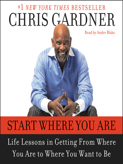 Start Where You Are (MP3): Life Lessons in Getting from Where You Are to Where You Want to Be