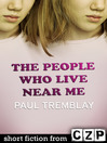 The People Who Live Near Me (eBook): Short Story