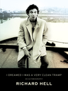 I Dreamed I Was a Very Clean Tramp (eBook): An Autobiography