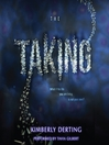 The Taking (MP3): The Taking Trilogy, Book 1