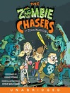 The Zombie Chasers (MP3): The Zombie Chasers Series, Book 1
