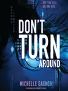 Don't Turn Around (MP3): Don't Turn Around Trilogy, Book 1