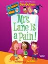 Mrs. Lane Is a Pain! (MP3): My Weirder School Series, Book 12