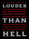 Louder Than Hell (eBook): The Uncensored, Unflinching Saga of Forty Years of Metal Mayhem