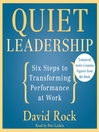 Quiet Leadership (MP3): Six Steps to Transforming Performance at Work