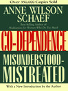 Co-Dependence (eBook): Misunderstood—Mistreated