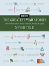 The Greatest War Stories Never Told (eBook)