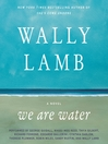 We Are Water (MP3): A Novel