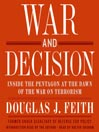 War and Decision (MP3): Inside the Pentagon at the Dawn of the War on Terrorism