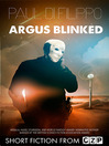Argus Blinked (eBook): Short Story