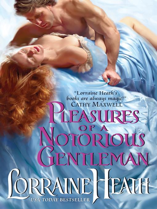 Pleasures of a Notorious Gentleman (eBook): London's Greatest Lovers Series, Book 2