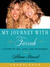 My Journey with Farrah (MP3): A Story of Life, Love, and Friendship
