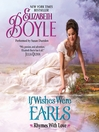 If Wishes Were Earls (MP3): Rhymes With Love Series, Book 3