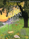 Half Moon Hill (MP3): Destiny Series, Book 6