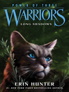 Long Shadows (eBook): Warriors: Power of Three Series, Book 5
