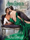 Sins of a Wicked Princess (MP3): Sinners Trio Series, Book 3