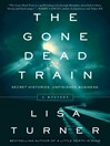 The Gone Dead Train (eBook): A Mystery