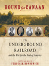 Bound for Canaan (MP3): The Underground Railroad and the War for the Soul of America