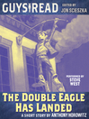 The Double Eagle Has Landed (MP3)