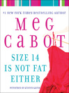 Size 14 Is Not Fat Either (MP3): Heather Wells Mystery Series, Book 2