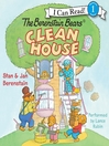 The Berenstain Bears Clean House (MP3)