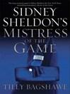 Sidney Sheldon's Mistress of the Game (eBook)