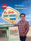 You Gotta Eat Here! (eBook): Canada's Favourite Hometown Restaurants and Hidden Gems