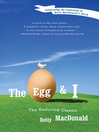 The egg and I [eBook]