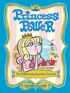 The Stubbornly Secretive Servant (eBook): Princess Power Series, Book 5