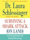 Surviving a Shark Attack (On Land) (MP3): Overcoming Betrayal and Dealing with Revenge