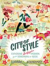 City of Style (eBook): Exploring Los Angeles Fashion, from Bohemian to Rock