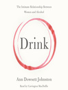 Drink (MP3): The Intimate Relationship Between Women and Alcohol