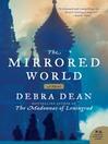 The Mirrored World (eBook): A Novel