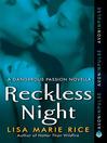 Reckless Night (eBook): A Dangerous Passion Novella