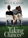 Taking Chances (MP3): Taking Chances Series, Book 1