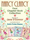 Four Chapter Book Collection (eBook): Nancy Clancy, Super Sleuth; Nancy Clancy, Secret Admirer; Nancy Clancy, Sees the Future; Nancy Clancy, the Secret of the Silver Key
