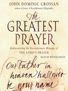 The Greatest Prayer (MP3): Rediscovering the Revolutionary Message