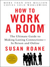 How to Work a Room, 25th Anniversary Edition (eBook): The Ultimate Guide to Making Lasting Connections—In Person and Online