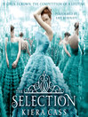 The Selection (MP3): The Selection Series, Book 1